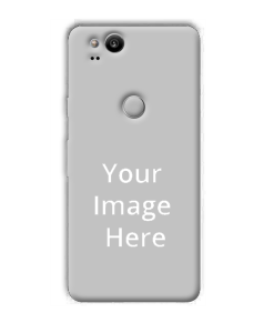 pretty nice 8d525 62b76 Buy Customized Google Pixel 2 Back Covers Online in India | yourPrint